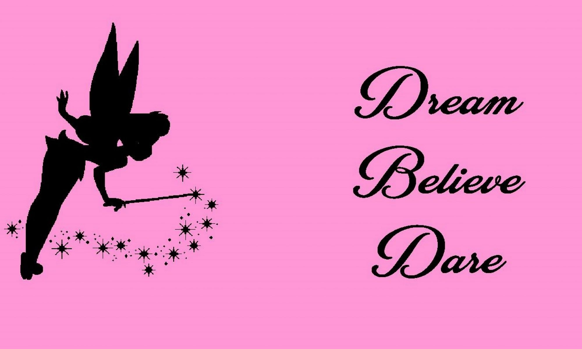 Dream Believe Dare